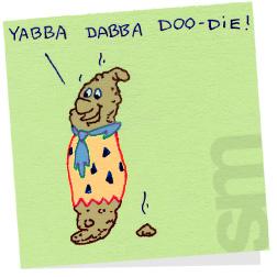 Yabbadabbadoodie