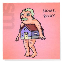 Homebody