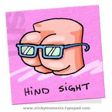 Butts-hindsight