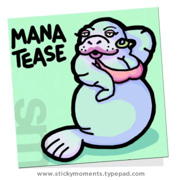Manatease